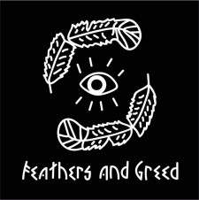 Feathers and Greed (D)