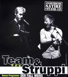 """Team & Struppi - """"Der Fall Weiß"""" (anarchische Satire)           Eintritt 7€         präsentiert von Slam A Rama"""